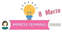 8 Marzo: Le donne d'impresa a Ferrara