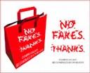 No Fakes Thanks!
